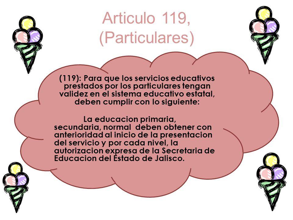 Articulo 119, (Particulares)