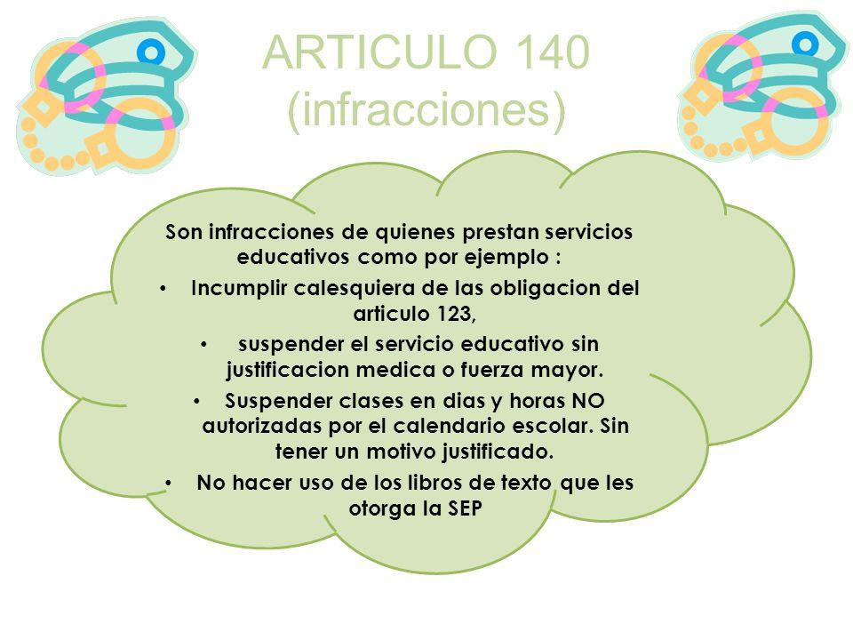 ARTICULO 140 (infracciones)