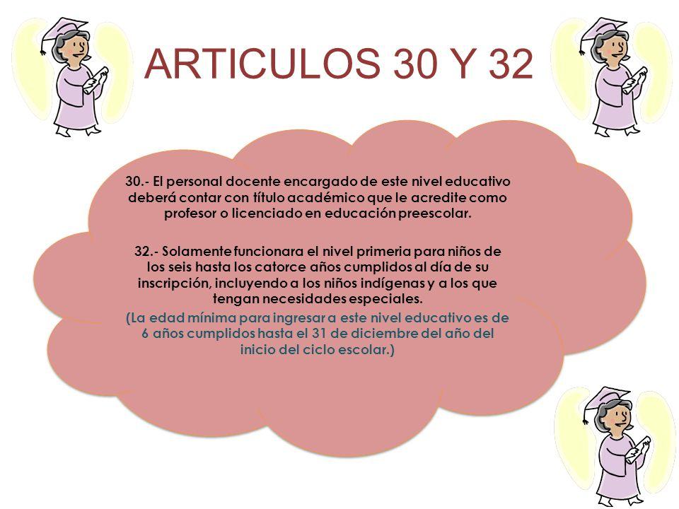 ARTICULOS 30 Y 32