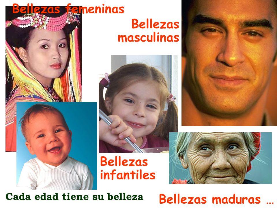 Bellezas femeninas Bellezas masculinas Bellezas infantiles