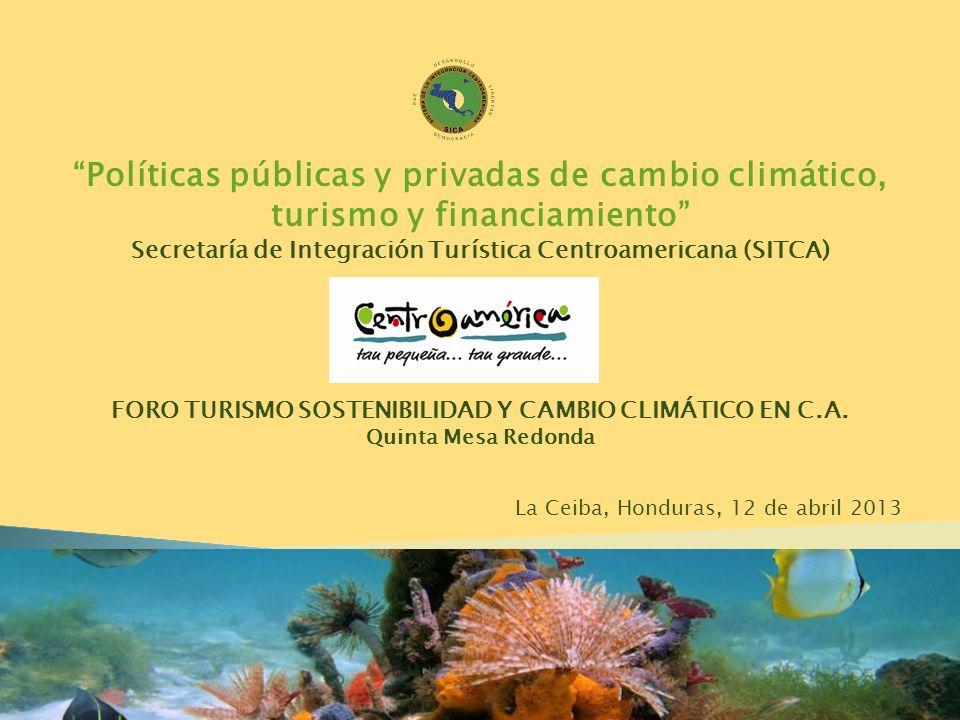 Políticas públicas y privadas de cambio climático, turismo y financiamiento