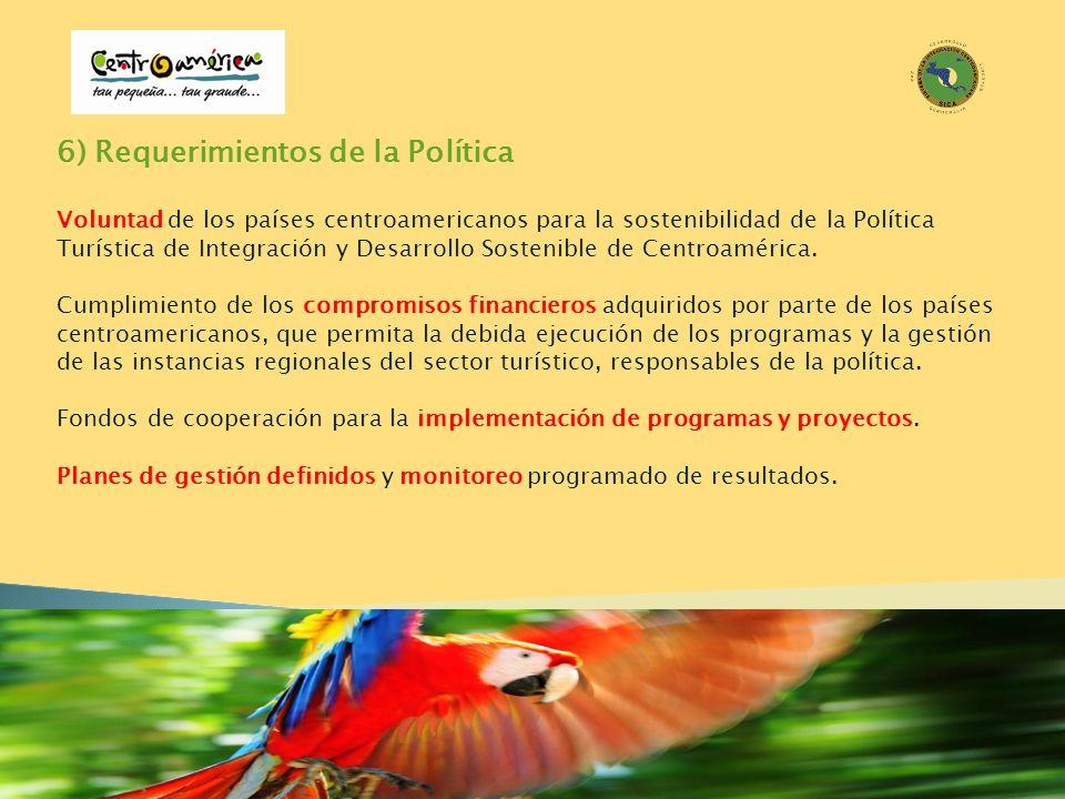 6) Requerimientos de la Política