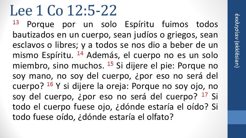 Lee 1 Co 12:5-22