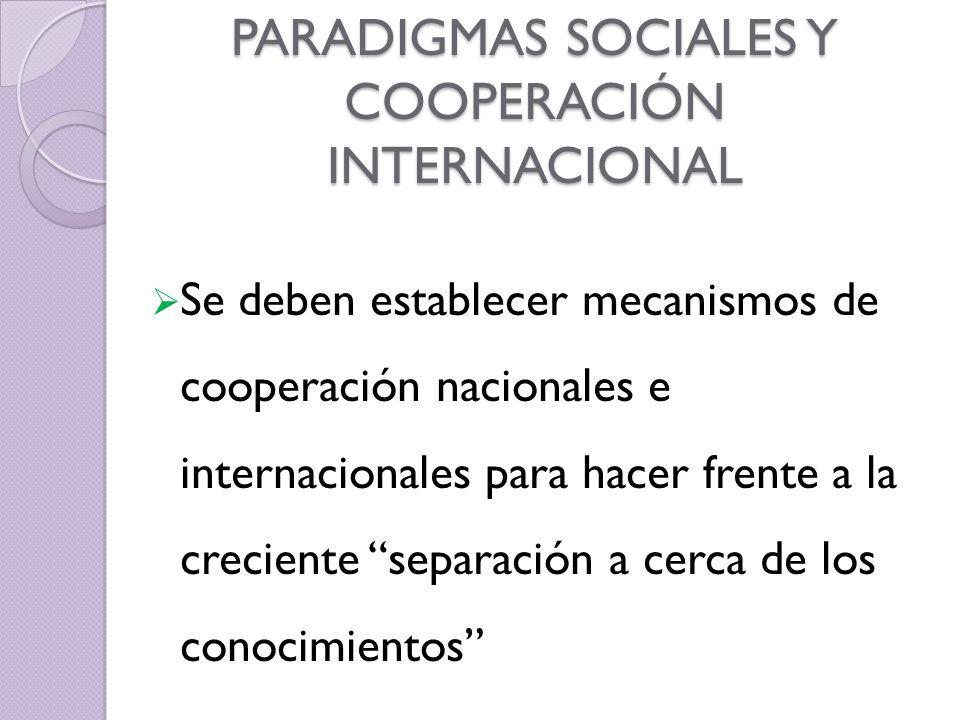 PARADIGMAS SOCIALES Y COOPERACIÓN INTERNACIONAL