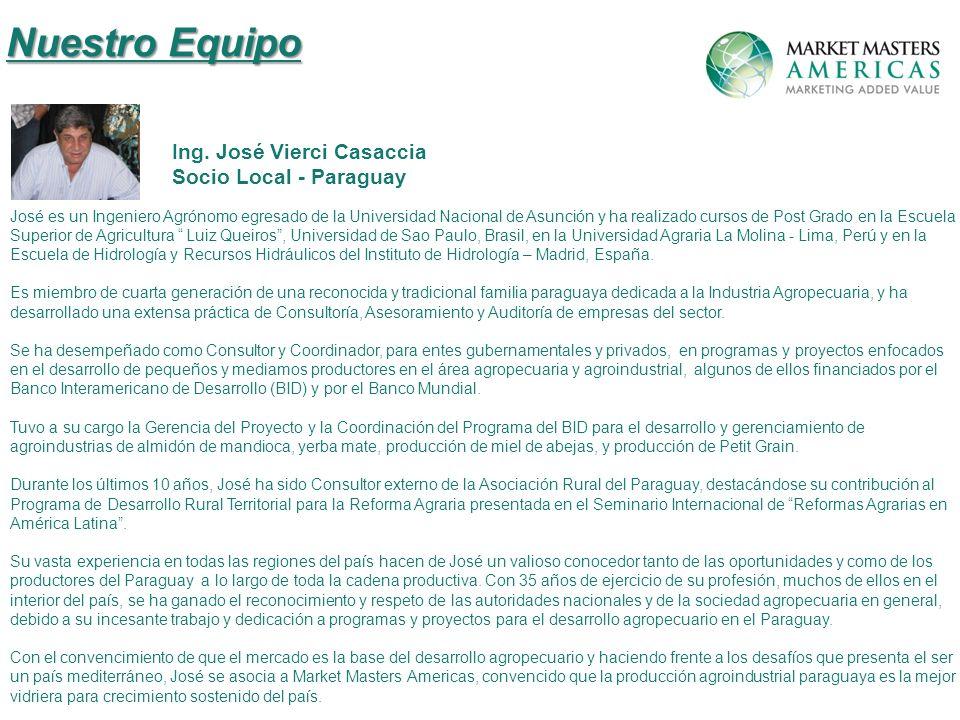 Nuestro Equipo Ing. José Vierci Casaccia Socio Local - Paraguay