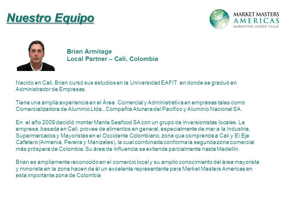 Nuestro Equipo Brian Armitage Local Partner – Cali, Colombia