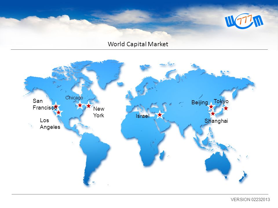 World Capital Market San Francisco Beijing Tokyo New York Israel