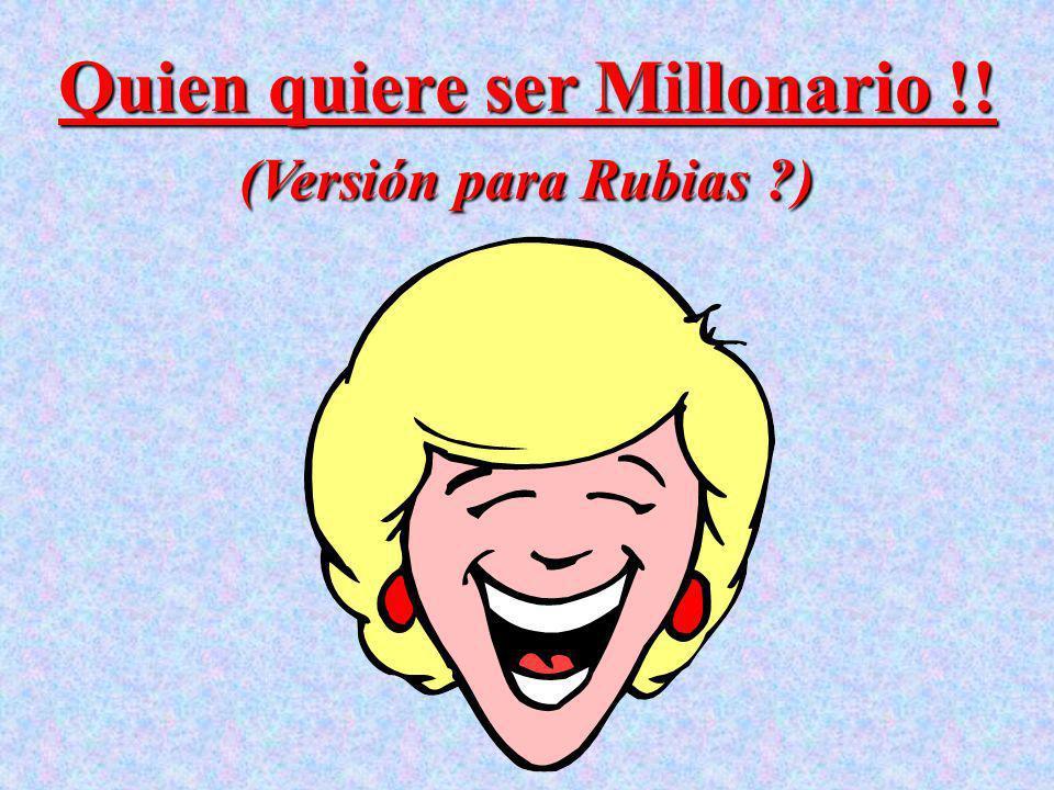 Quien quiere ser Millonario !!