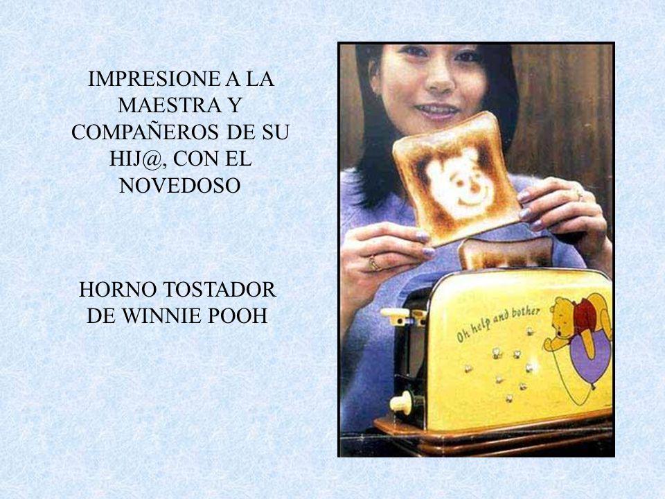 IMPRESIONE A LA MAESTRA Y COMPAÑEROS DE SU HIJ@, CON EL NOVEDOSO