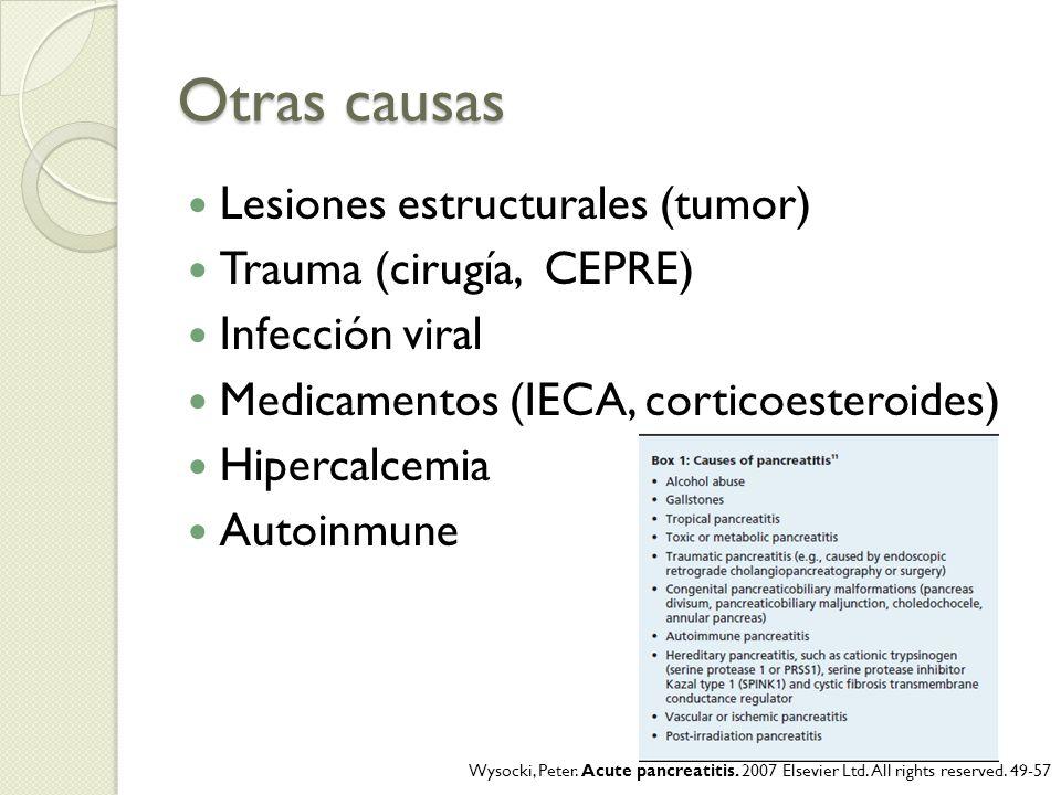 Otras causas Lesiones estructurales (tumor) Trauma (cirugía, CEPRE)