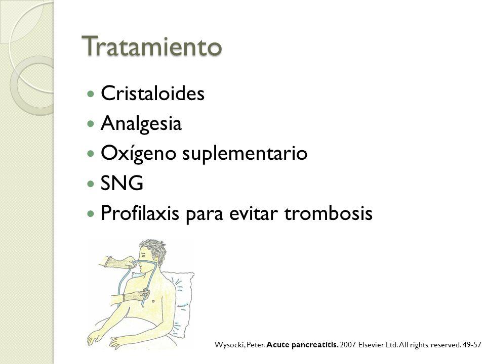 Tratamiento Cristaloides Analgesia Oxígeno suplementario SNG