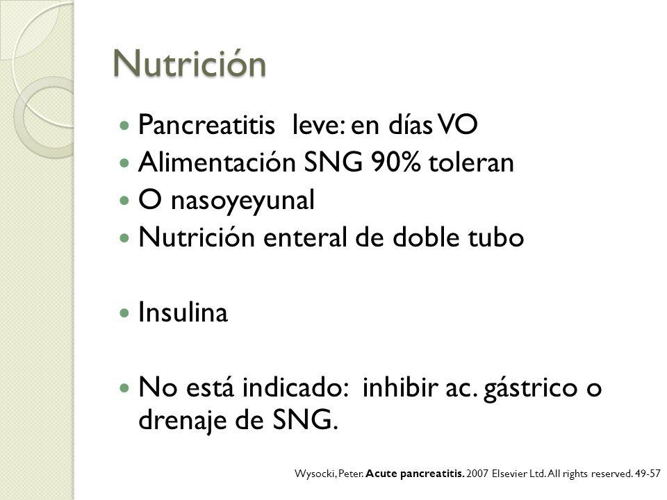 Nutrición Pancreatitis leve: en días VO Alimentación SNG 90% toleran