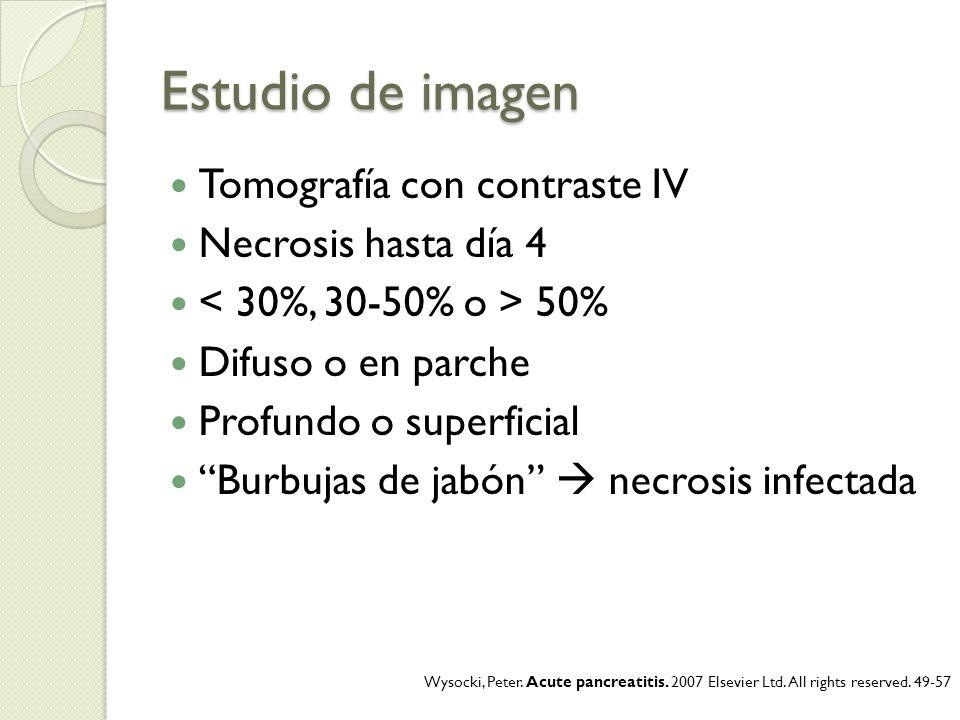 Estudio de imagen Tomografía con contraste IV Necrosis hasta día 4