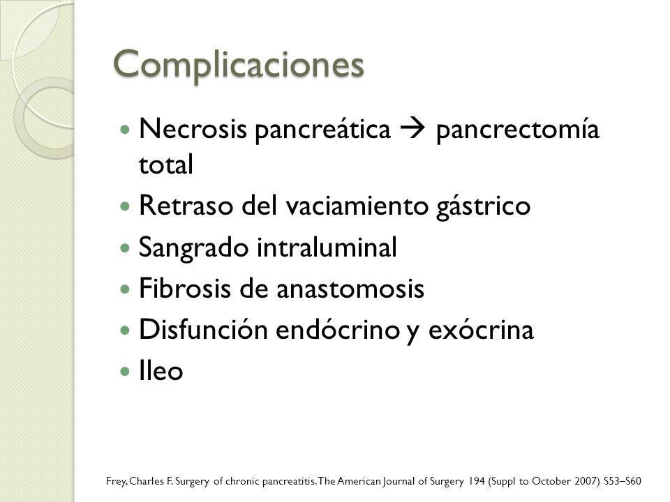 Complicaciones Necrosis pancreática  pancrectomía total