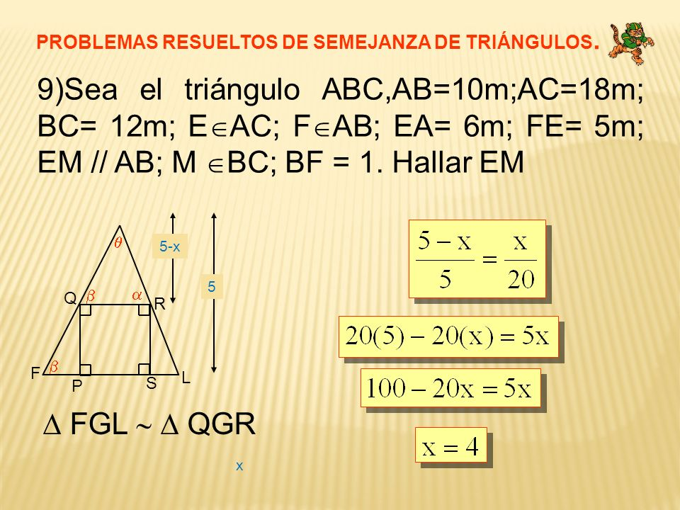 PROBLEMAS RESUELTOS DE SEMEJANZA DE TRIÁNGULOS.
