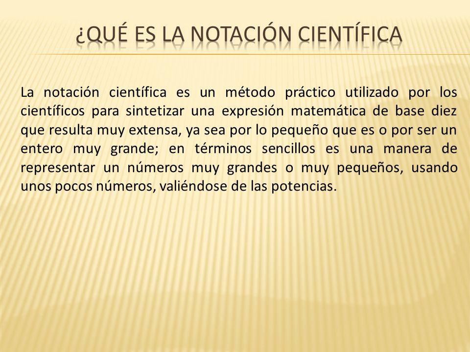¿Qué es la notación científica