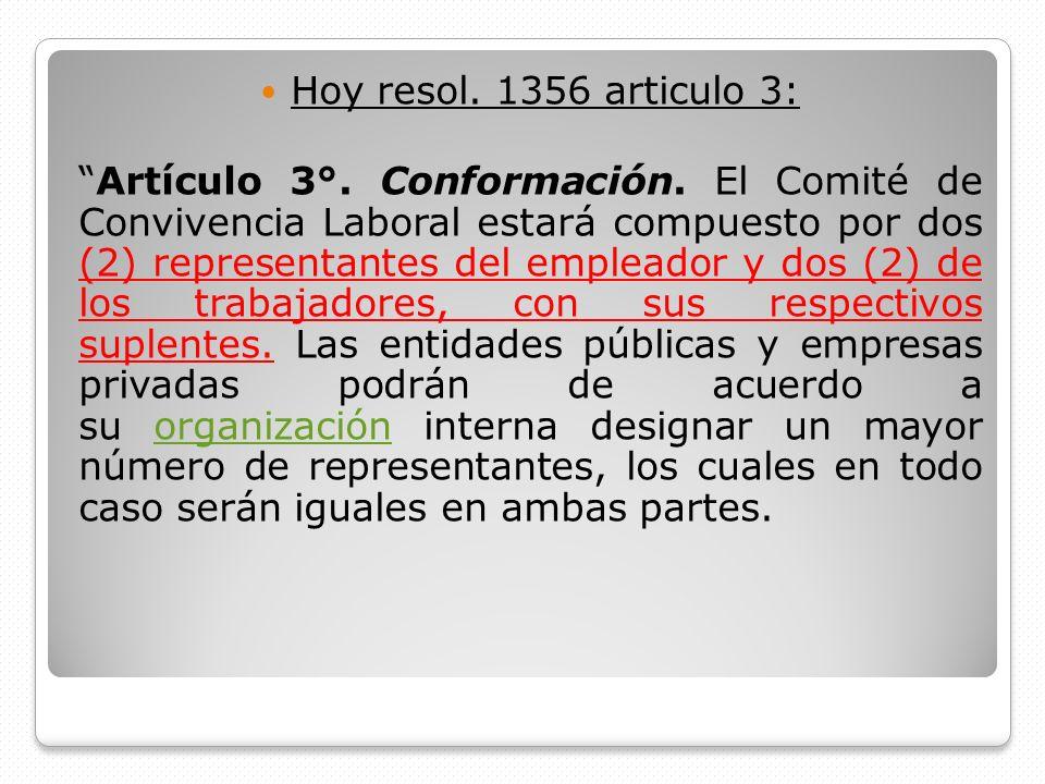 Hoy resol. 1356 articulo 3:
