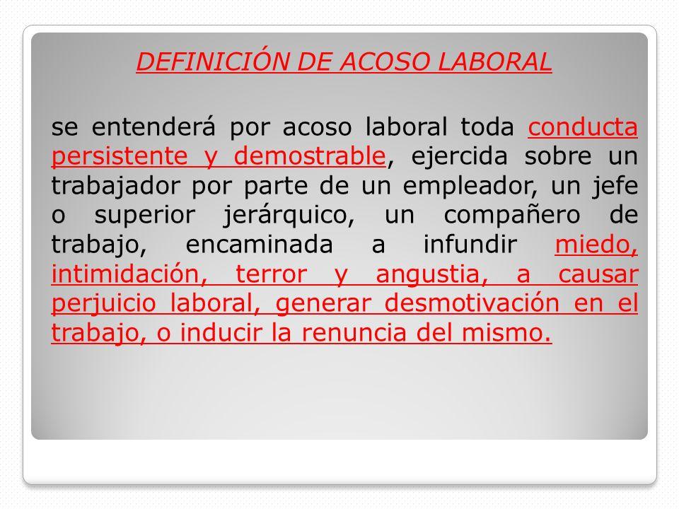DEFINICIÓN DE ACOSO LABORAL