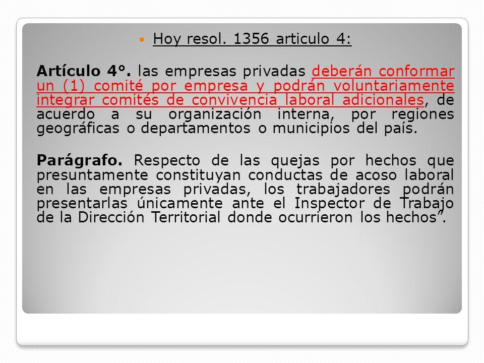Hoy resol. 1356 articulo 4: