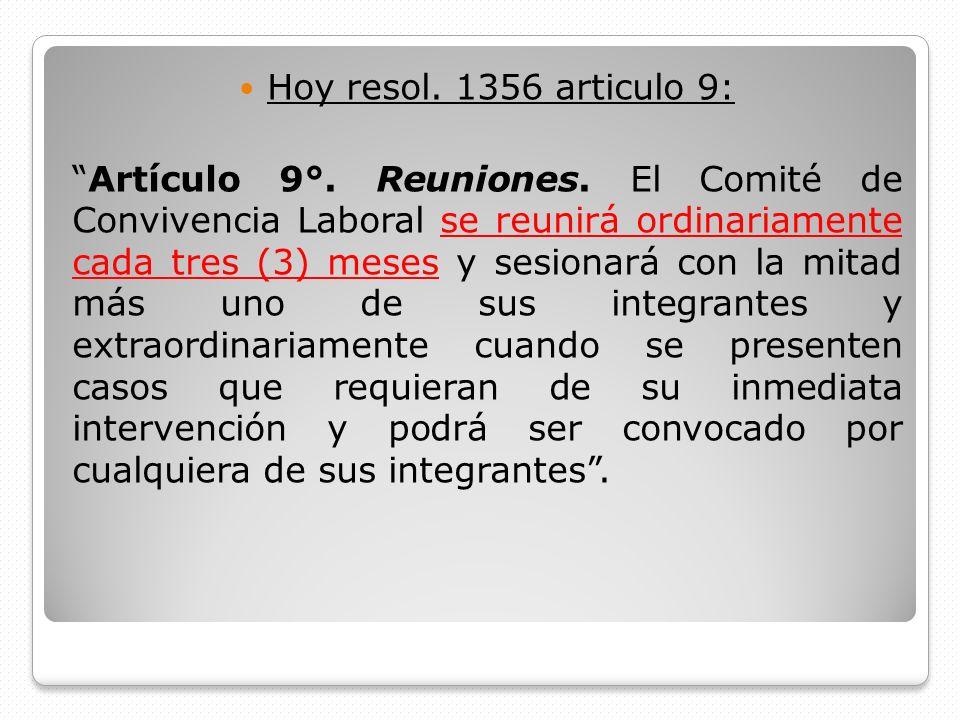 Hoy resol. 1356 articulo 9: