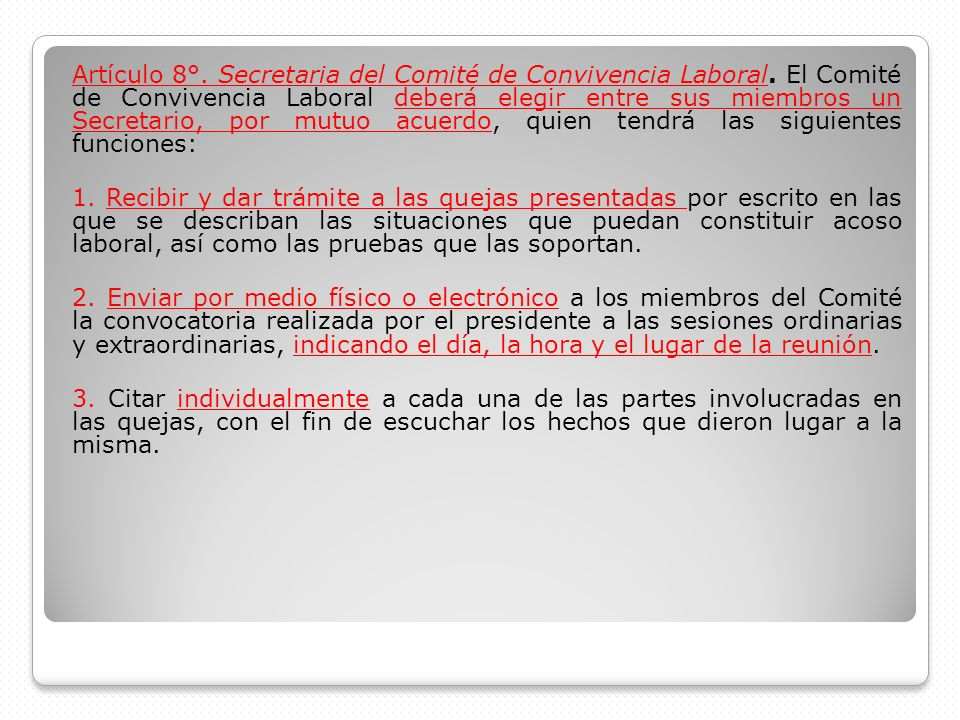 Artículo 8°. Secretaria del Comité de Convivencia Laboral