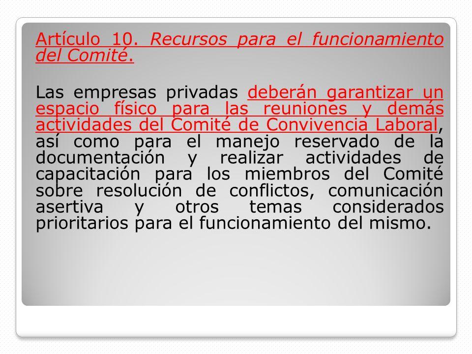 Artículo 10. Recursos para el funcionamiento del Comité.
