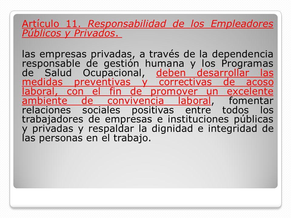 Artículo 11. Responsabilidad de los Empleadores Públicos y Privados.