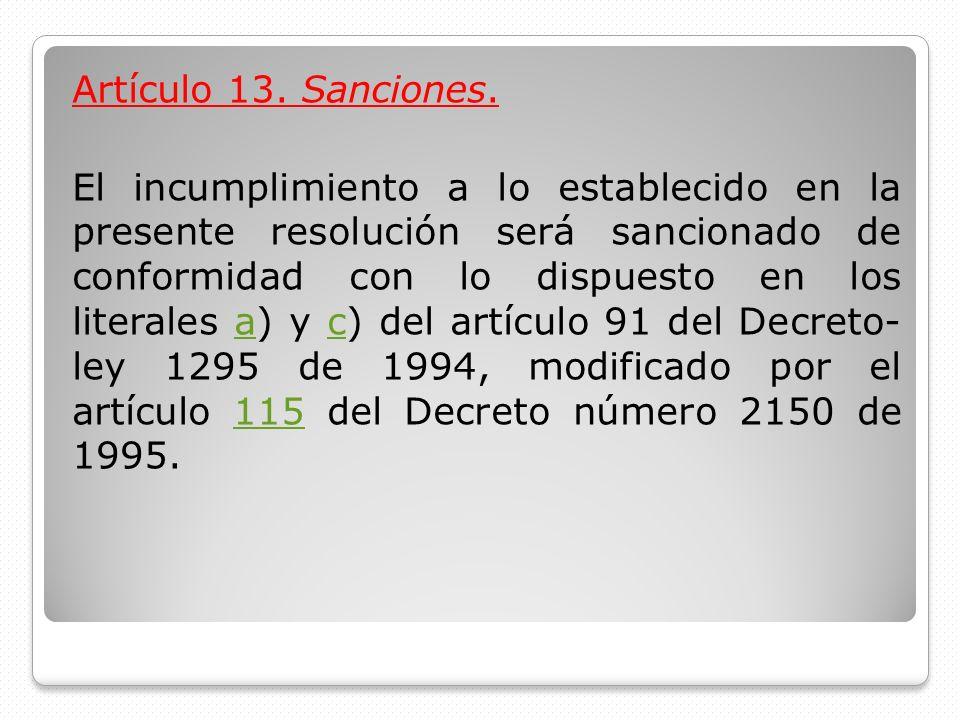 Artículo 13. Sanciones.