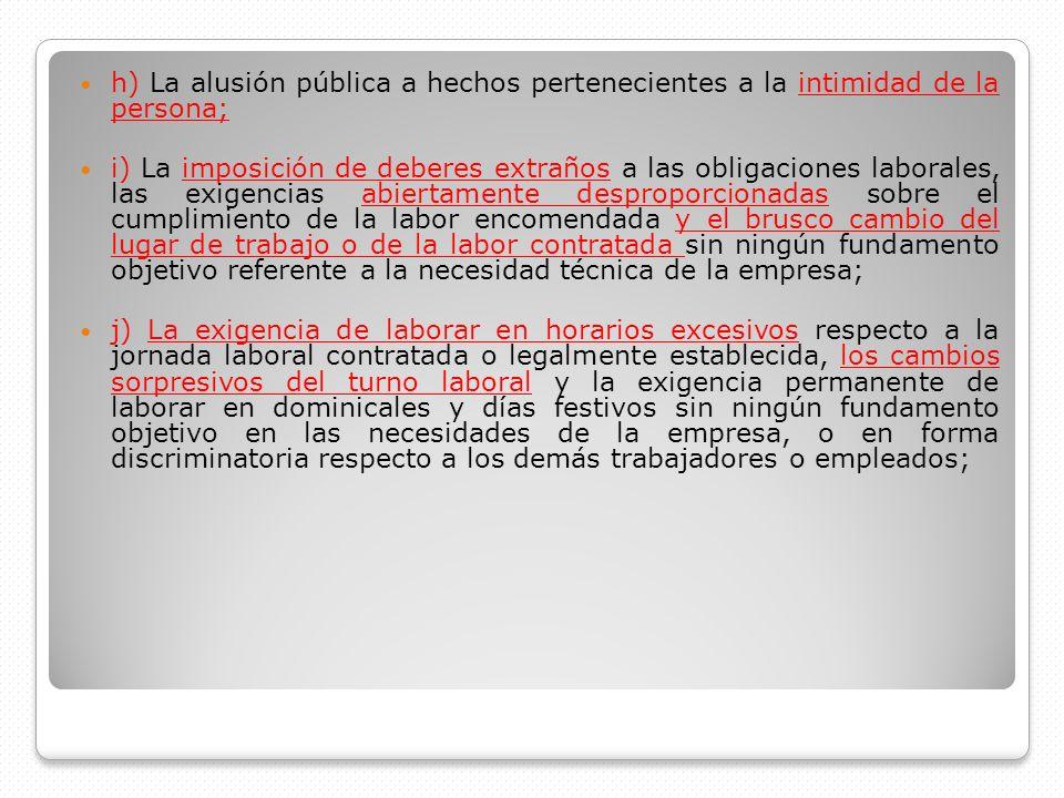 h) La alusión pública a hechos pertenecientes a la intimidad de la persona;
