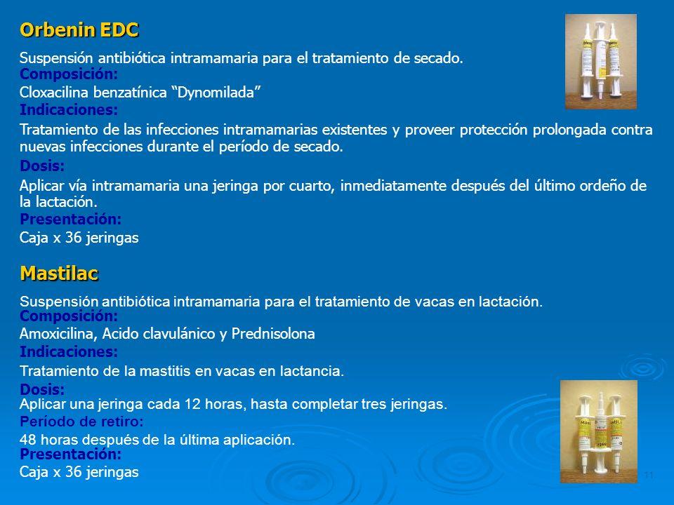 Orbenin EDC Suspensión antibiótica intramamaria para el tratamiento de secado. Composición: Cloxacilina benzatínica Dynomilada
