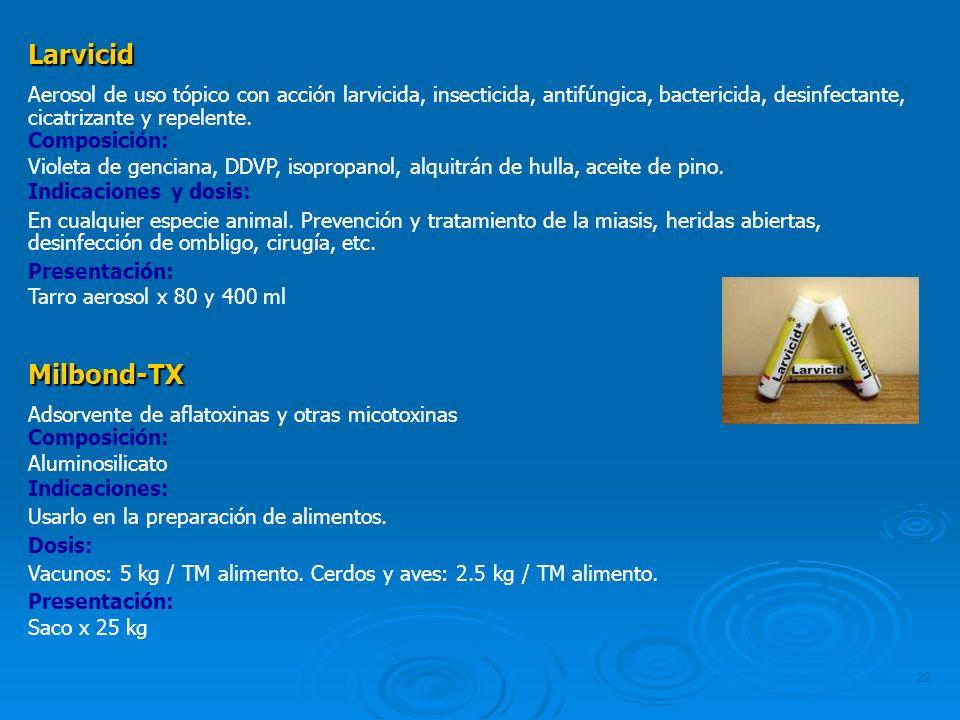 Larvicid Aerosol de uso tópico con acción larvicida, insecticida, antifúngica, bactericida, desinfectante, cicatrizante y repelente.