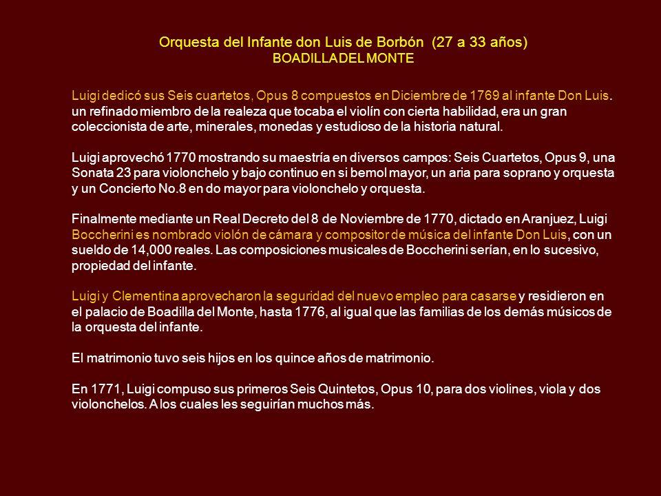 Orquesta del Infante don Luis de Borbón (27 a 33 años) BOADILLA DEL MONTE