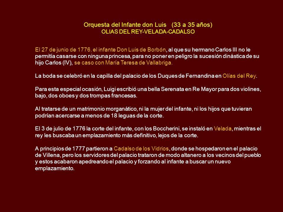 Orquesta del Infante don Luis (33 a 35 años) OLIAS DEL REY-VELADA-CADALSO