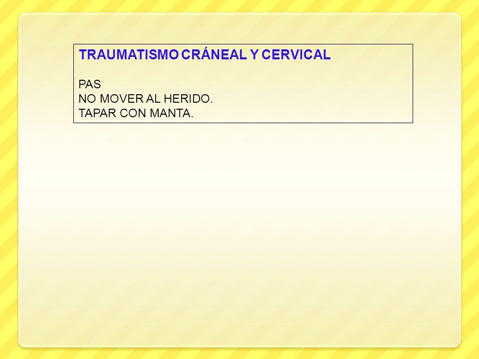TRAUMATISMO CRÁNEAL Y CERVICAL