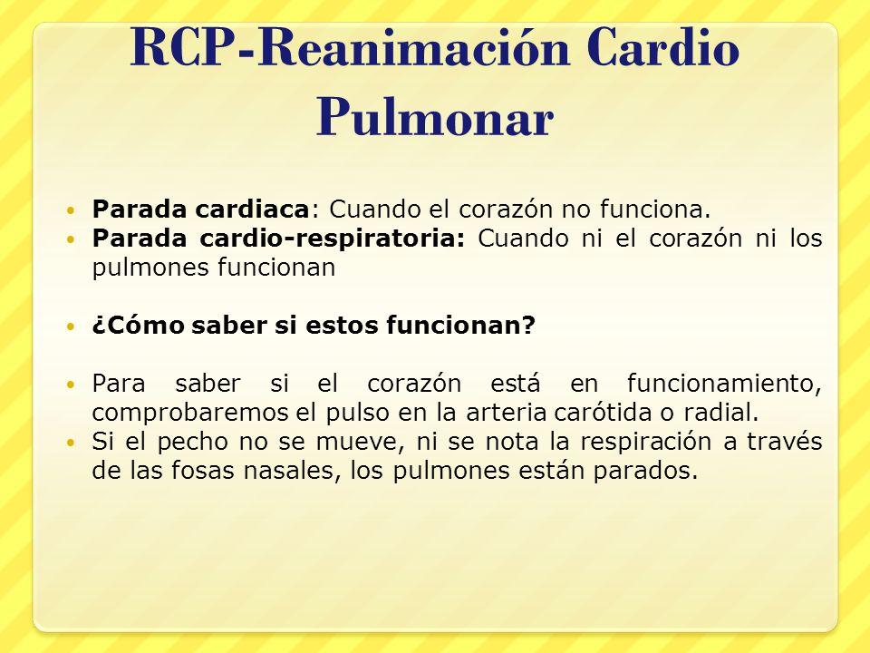 RCP-Reanimación Cardio Pulmonar