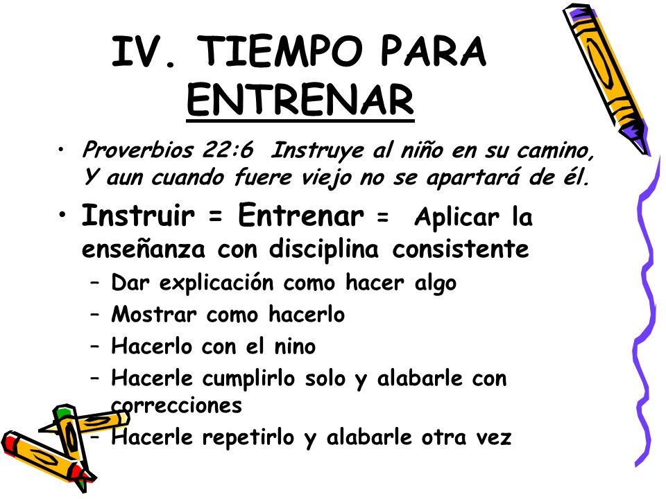 IV. TIEMPO PARA ENTRENAR