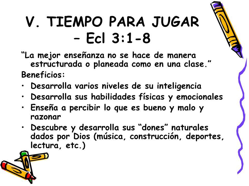 V. TIEMPO PARA JUGAR – Ecl 3:1-8