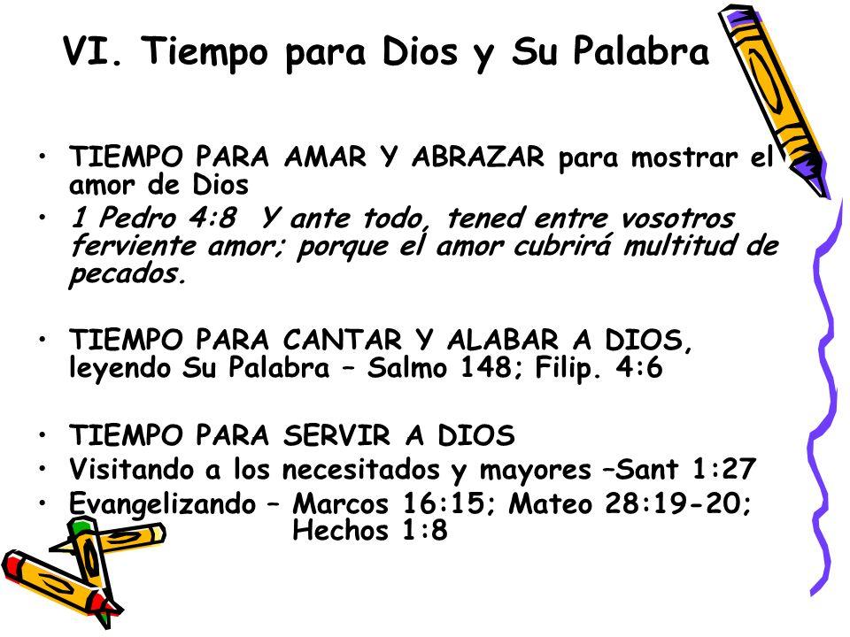 VI. Tiempo para Dios y Su Palabra