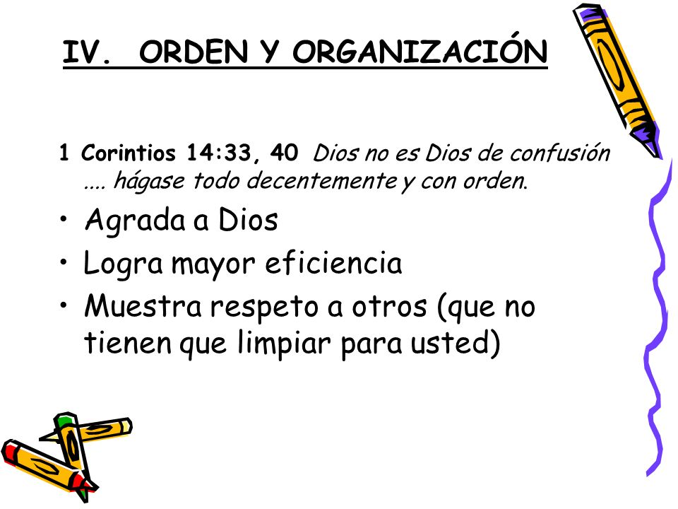 IV. ORDEN Y ORGANIZACIÓN