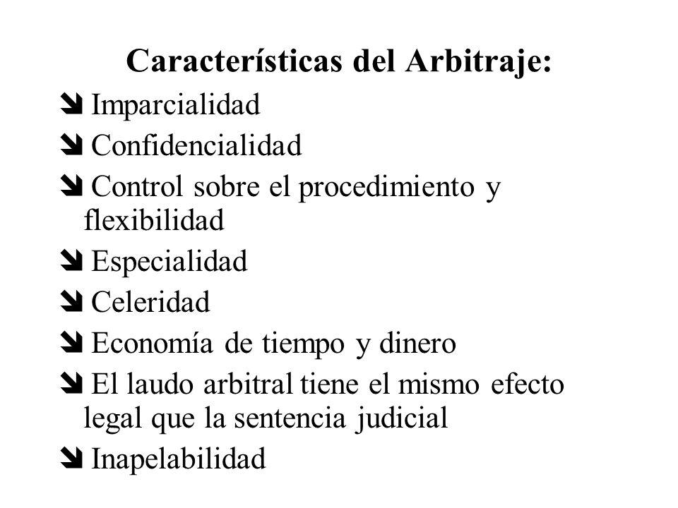 Características del Arbitraje: