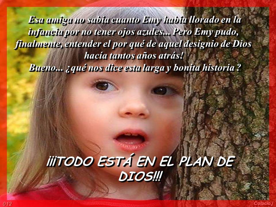 ¡¡¡TODO ESTÁ EN EL PLAN DE DIOS!!!