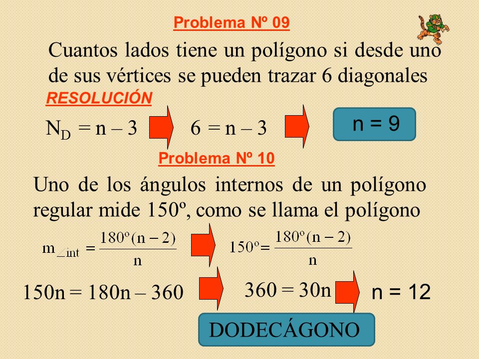 Problema Nº 09 Cuantos lados tiene un polígono si desde uno de sus vértices se pueden trazar 6 diagonales.