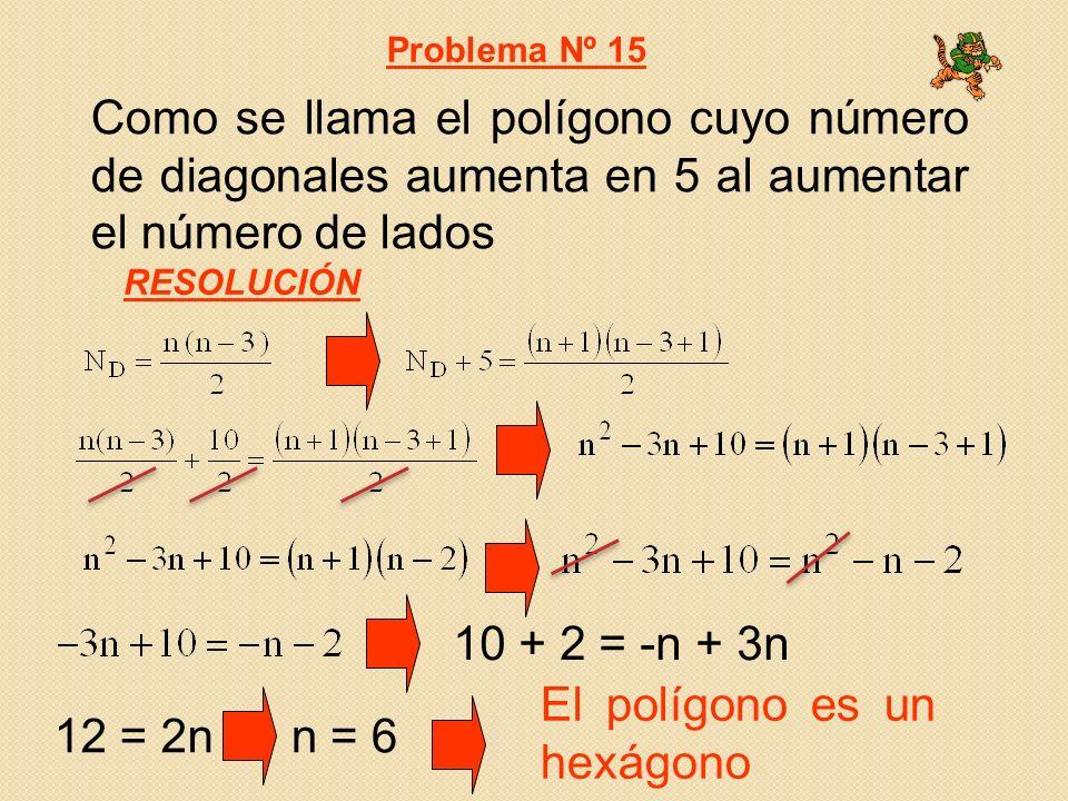 El polígono es un hexágono 12 = 2n n = 6