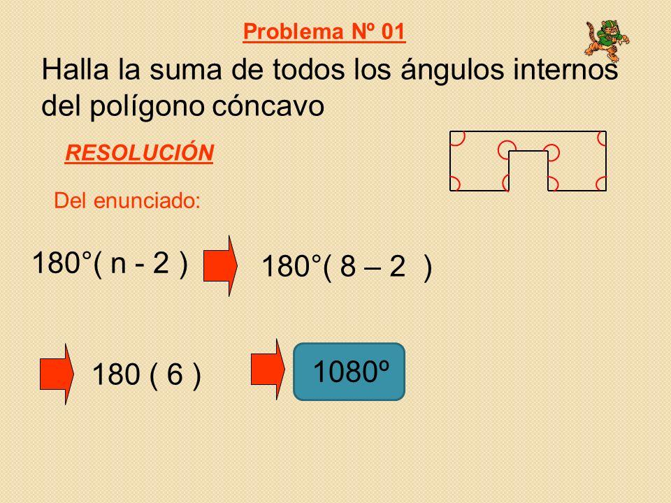 Halla la suma de todos los ángulos internos del polígono cóncavo
