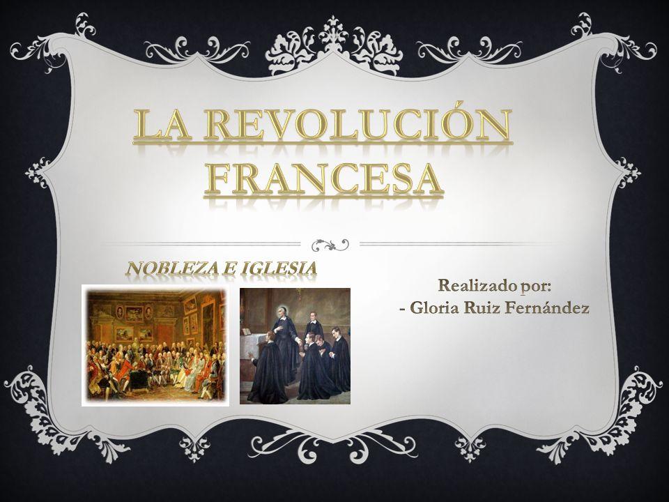 LA REVOLUCIÓN Francesa - Gloria Ruiz Fernández