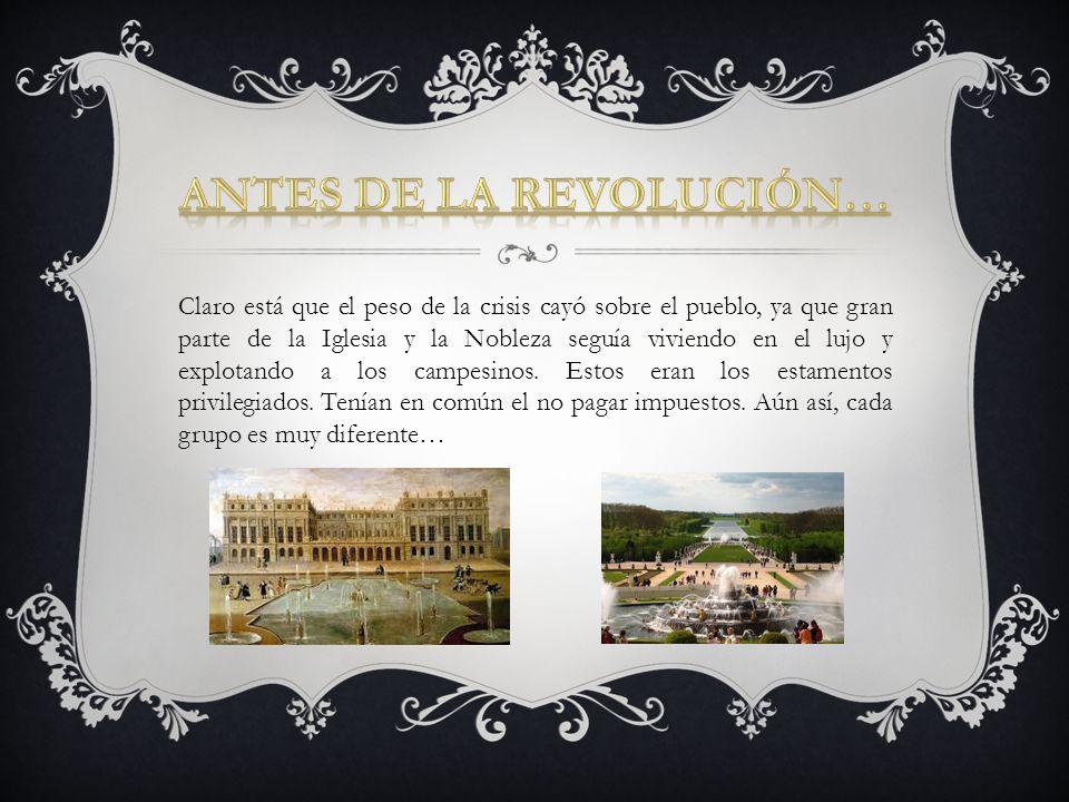Antes de la Revolución…