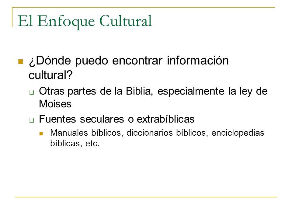 El Enfoque Cultural ¿Dónde puedo encontrar información cultural
