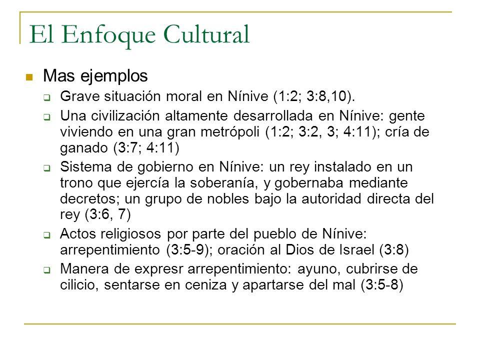 El Enfoque Cultural Mas ejemplos