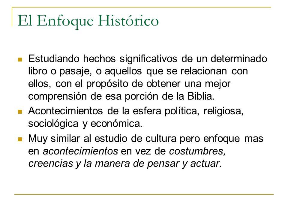 El Enfoque Histórico