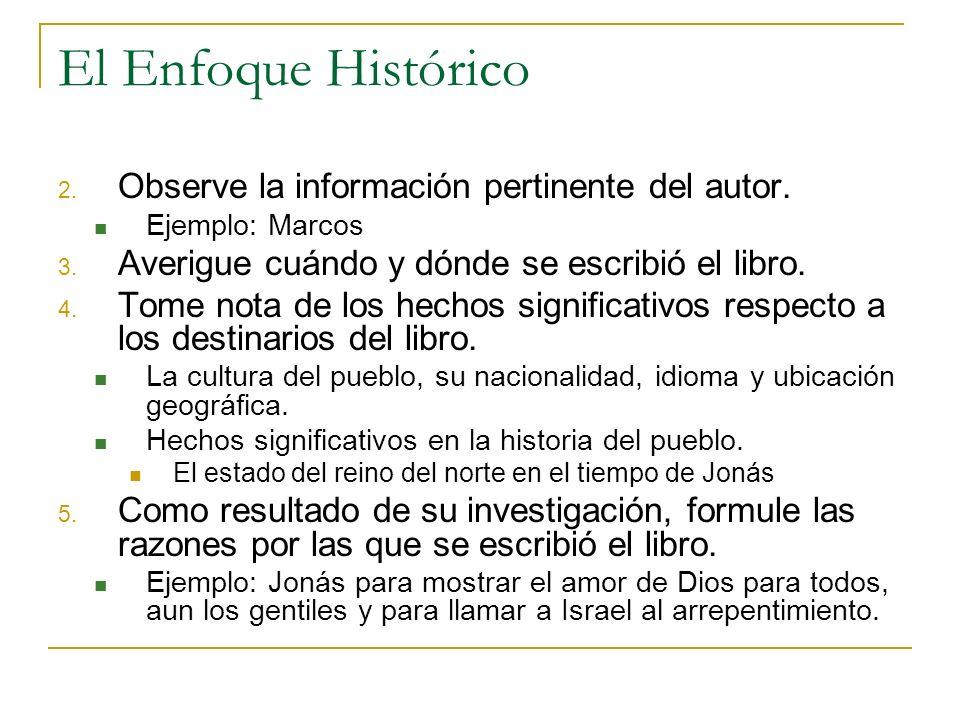 El Enfoque Histórico Observe la información pertinente del autor.